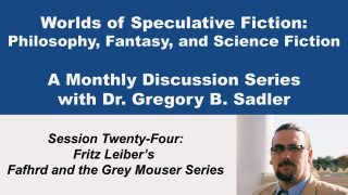 Fritz Leiber's Fafhrd and the Grey Mouser Series – Worlds of Speculative Fiction (lecture 24)