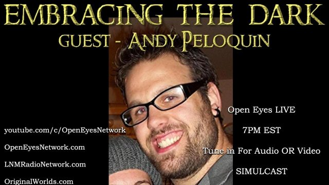 Embracing the Dark – GUEST Andy Peloquin – Brothers at Arms 02-22-18