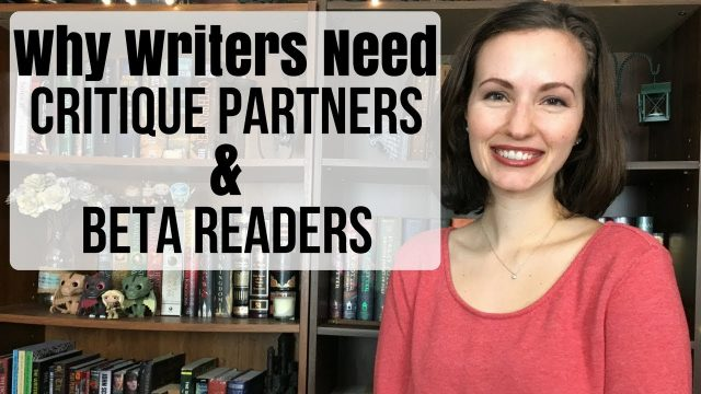 Why Writers Need Critique Partners and Beta Readers
