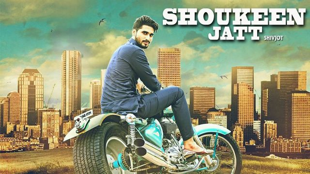 SHOUKEEN JATT ( Full Video ) || Shivjot || Latest Punjabi Songs 2016 || Lokdhun Punjabi || Full HD