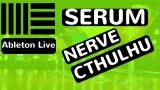 Nerve Serum Cthuhlu Xfer Records – Ableton Live 9 – feat. (djvicvapor)