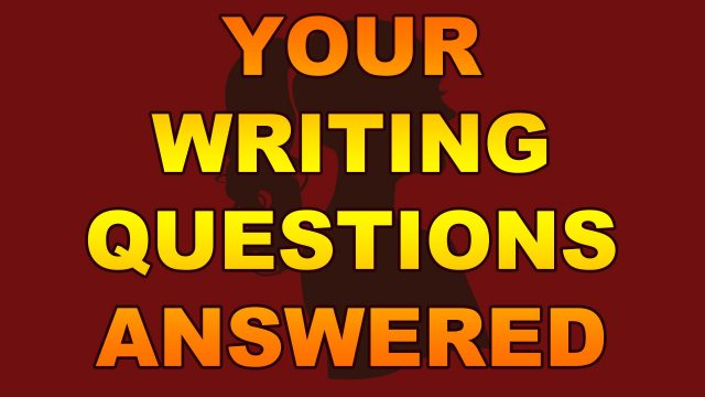 Rapid Fire Writing Questions pt 3: Co-Writing, Outlining, Tension, etc.
