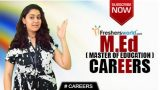 CAREERS IN MASTERS IN EDUCATION (M.Ed) – B.Ed,BT,NCTE,Women's studies,Teacher,Coaching centers
