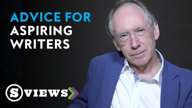 Advice for aspiring writers | Ian McEwan
