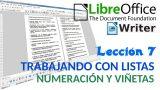 Tutorial LibreOffice Writer – 07/40 Trabajando con listas. Numeración y viñetas.