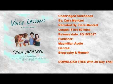 Voice Lessons: A Sisters Story Audiobook by Cara Mentzel