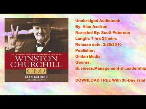 Winston Churchill CEO: 25 Lessons for Bold Business Leaders Audiobook by Alan Axelrod
