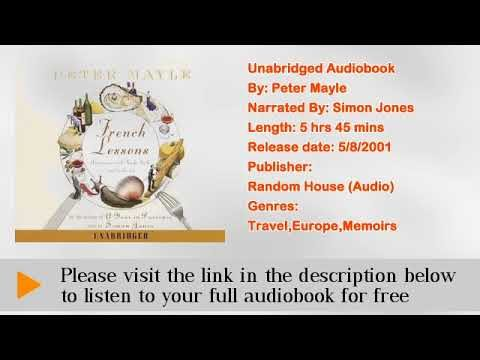 French Lessons: Adventures with Knife, Fork and Corkscrew Audiobook by Peter Mayle
