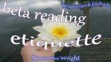Writer's tips & feedback: Beta reading etiquette!