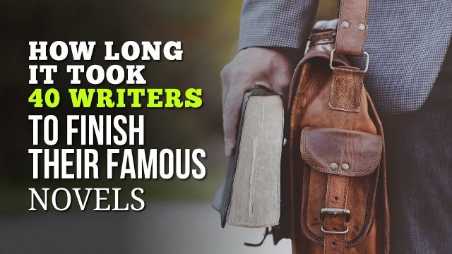 How Long It Took 40 Writers to Finish Their Famous Novels