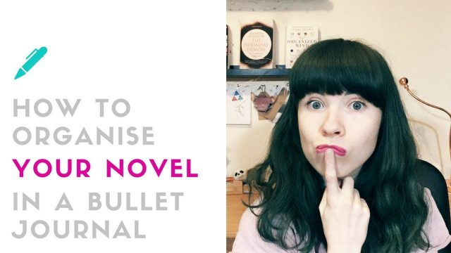 How to Organise Your Novel in a Bullet Journal