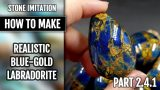 TUTORIAL | Stone imitation technique – Realistic Blue-Gold Labradorite!! (New version – Part 2.4.1)