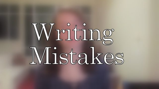 Rookie Writer Mistakes I Made