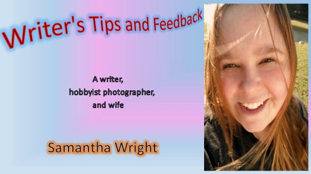 Writer's tips & feedback introduction!