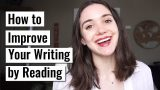 How to Improve Your Writing by Reading