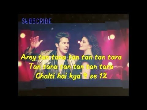 Chalti Hai kya 9 se 12 full song lyrics – Judwaa 2 – Neha Kakkar – Tan tana tan tan tan tara lyrics