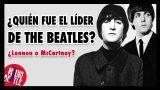 ¿QUIÉN FUE EL LÍDER DE THE BEATLES? | Radio-Beatle