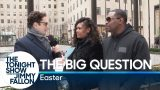 The Big Question: Easter