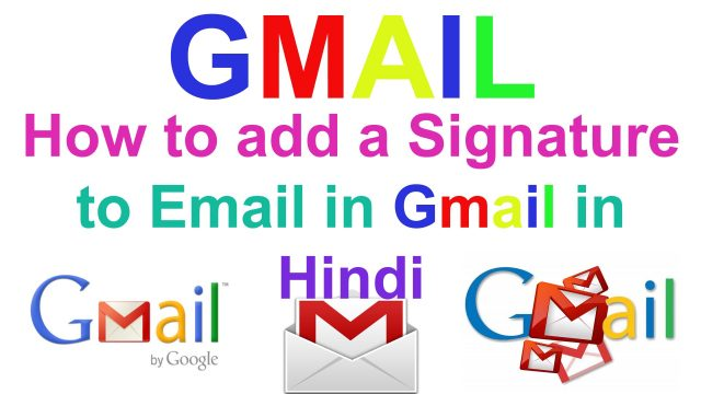 How to add a Signature to Email in Gmail in Hindi || by technical naresh