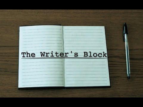 The Writer's Block. (Music Video)