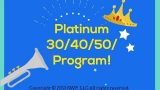 Platinum 30/40/50 Program!