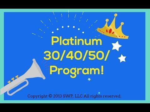 Platinum 30/40/50 Program!
