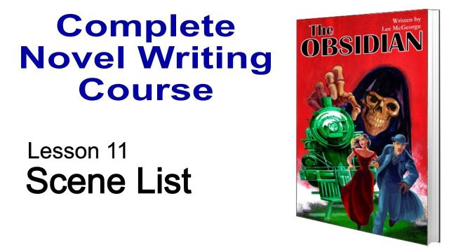 Novel Writing Course – Lesson 11 – Scene List