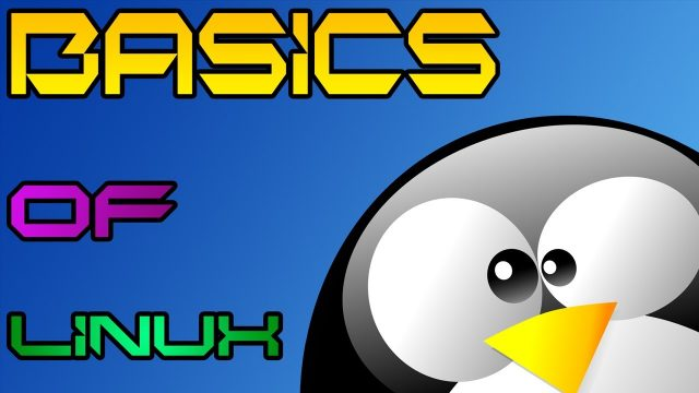 Linux Tutorials [01] – Basics Of Linux Operating System