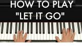 "How to Play ""Let It Go"" (Disney's Frozen) Piano Tutorial"