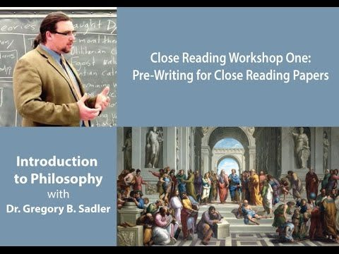 Intro to Philosophy: Close Reading Pre-Writing Workshop