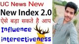 UC news Writer 70 Index point kaise kare | Secret tips to Increase influence and interective ness