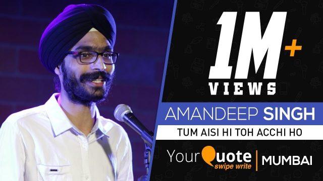 'Tum Aisi Hi Toh Acchi Ho' by Amandeep Singh | Hindi Poetry | YQ Swipe Write