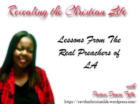 Lessons From Preachers of LA