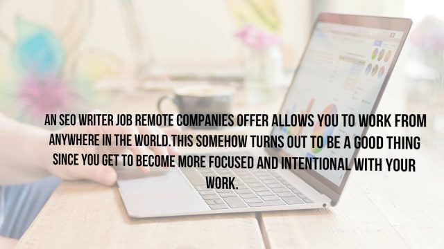 SEO writer Job Remote – 5 Tips to Working as a Remote SEO Writer in Asia