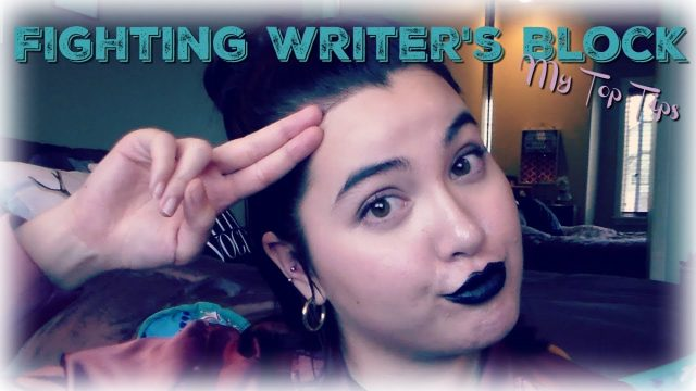 Fighting Writer's Block – My Top Tips