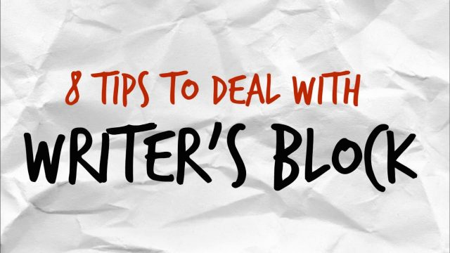 || 8 Tips On How To Deal With Writer's Block ||
