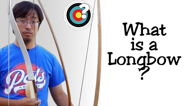 Archery   What is a Longbow?