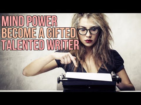 Become a Gifted Talented Writer – Incredible Writing and Story Telling – Subliminal Affirmations