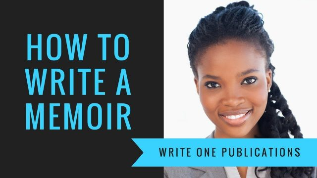 How To Write A Book About Yourself – Writing A Memoir