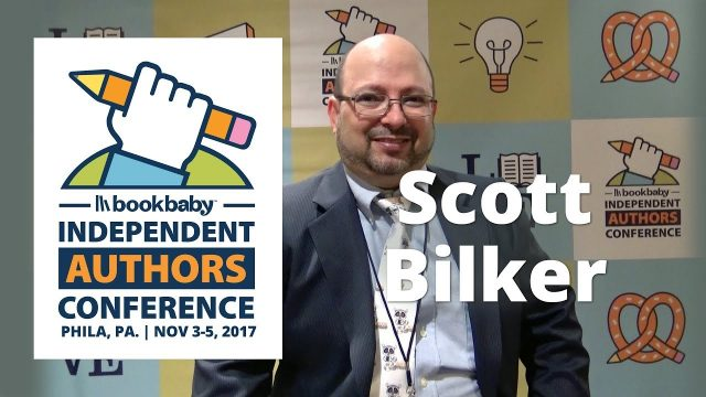 BookBaby Indie Author Self-Publishing Conference 2017 with Scott Bilker